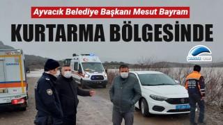Başkan Bayram kurtarma bölgesinde