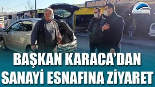 Başkan Karaca'dan sanayi esnafına ziyaret