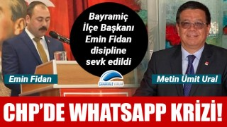 CHP'de WhatsApp krizi: Emin Fidan disipline sevk edildi!
