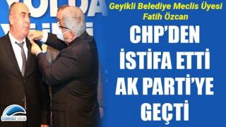CHP'den istifa etti, AK Parti'ye geçti