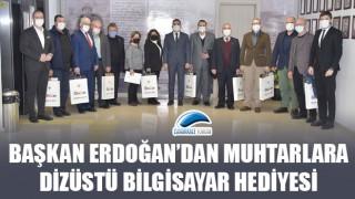 Başkan Erdoğan'dan muhtarlara dizüstü bilgisayar hediyesi