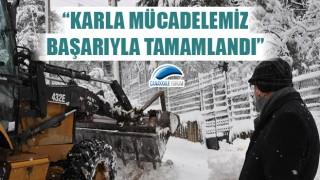 """Başkan Öz: """"Karla mücadelemiz başarıyla tamamlandı"""""""
