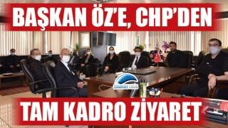 Başkan Öz'e, CHP'den tam kadro ziyaret