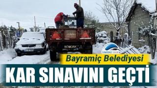 Bayramiç Belediyesi kar sınavını geçti