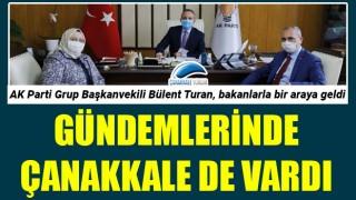 AK Parti'li Turan, bakanlarla buluştu: Gündemlerinde Çanakkale de vardı