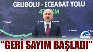 """Bakan Karaismailoğlu: """"Gelibolu-Eceabat yolunda geri sayım başladı"""""""