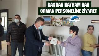 Başkan Bayram'dan, orman personeline ziyaret