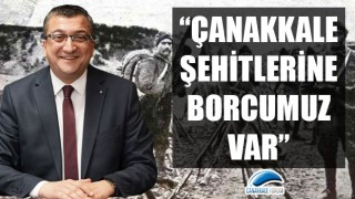 """Başkan Öz: """"Çanakkale şehitlerine borcumuz var"""""""