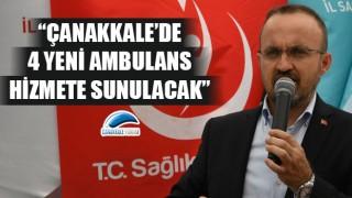 """Bülent Turan: """"Çanakkale'de 4 yeni ambulans hizmete sunulacak"""""""