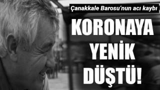 Çanakkale Barosu'nun acı kaybı: Koronavirüse yenik düştü