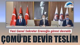 ÇOMÜ'de devir teslim: Yeni Genel Sekreter Erenoğlu görevi devraldı