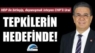 HDP ile birleşip, dayanışmak isteyen CHP'li Ural tepkilerin hedefinde!