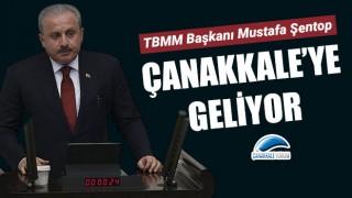 Meclis Başkanı Şentop, Çanakkale'ye geliyor