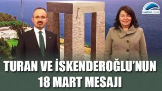 Turan ve İskenderoğlu'nun 18 Mart mesajı
