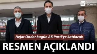 Resmen açıklandı: Nejat Önder bugün AK Parti'ye katılacak
