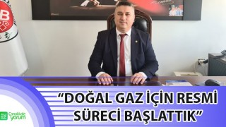 """Başkan Bayram: """"Doğal gaz için resmi süreci başlattık"""""""