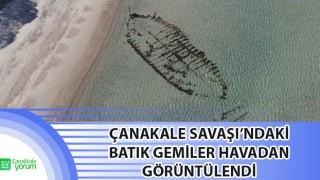 Çanakkale Savaşı'ndaki batık gemiler havadan görüntülendi