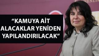 """Jülide İskenderoğlu: """"Kamuya ait alacaklar yeniden yapılandırılacak"""""""