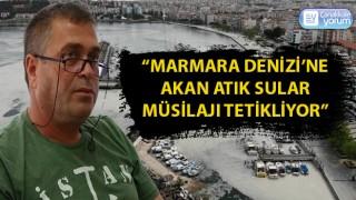 """Prof. Dr. Ayaz: """"Marmara Denizi'ne akan atık sular müsilajı tetikliyor"""""""