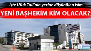 Devlet hastanesinin yeni başhekimi kim olacak? İşte Tali'nin yerine düşünülen isim
