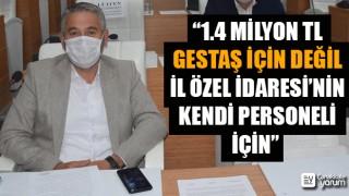 """Bülent Korkmaz: """"1.4 milyon TL Gestaş için değil, İl Özel İdaresi'nin kendi personeli için"""""""
