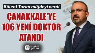 Bülent Turan müjdeyi verdi… Çanakkale'ye 106 yeni doktor atandı