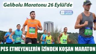 Pes etmeyenlerin izinden koşan maraton: Gelibolu Maratonu 26 Eylül'de