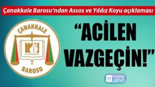 """Çanakkale Barosu'ndan Assos ve Yıldız Koyu açıklaması: """"Acilen vazgeçin!"""""""