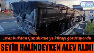 İstanbul'dan Çanakkale'ye kiltaşı götüren tırda yangın!