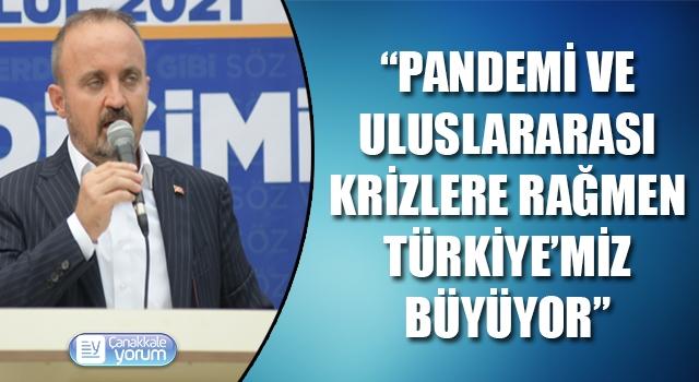 """Bülent Turan: """"Pandemiye ve uluslararası krizlere rağmen Türkiye'miz büyüyor"""""""