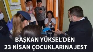 Başkan Yüksel'den 23 Nisan çocuklarına jest