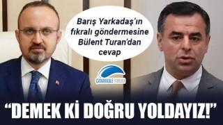 """Barış Yarkadaş'ın fıkralı göndermesine Bülent Turan'dan cevap: """"Demek ki doğru yoldayız!"""""""