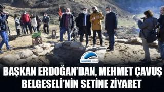 Başkan Erdoğan'dan, Mehmet Çavuş Belgeseli'nin setine ziyaret