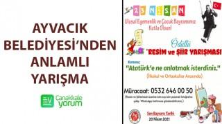 Ayvacık Belediyesi'nden 23 Nisan'a özel ödüllü resim ve şiir yarışması