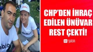 CHP'den ihraç edilen Ünüvar rest çekti!