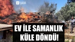 Yenice'de bir ev ile samanlık yanarak küle döndü!