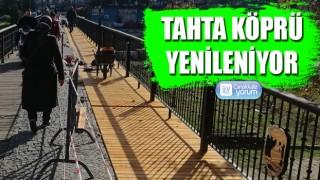 Tahta Köprü yenileniyor